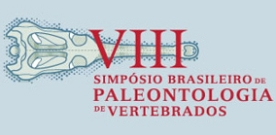VIII Simpósio Brasileiro de Paleontologia de Vertebrados – Recife 27 a 31 /08/2012