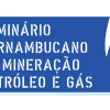 Seminário Pernambucano de Mineração, Petróleo e Gás