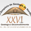 XXVI SIMPÓSIO DE GEOLOGIA DO NORDESTE