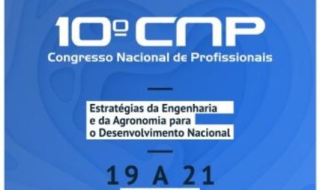 """Carta de Palmas – Participação de profissionais no 10° CNP intitulado """"Estratégias da Engenharia, da Agronomia e das Geociências para o Desenvolvimento Nacional"""""""